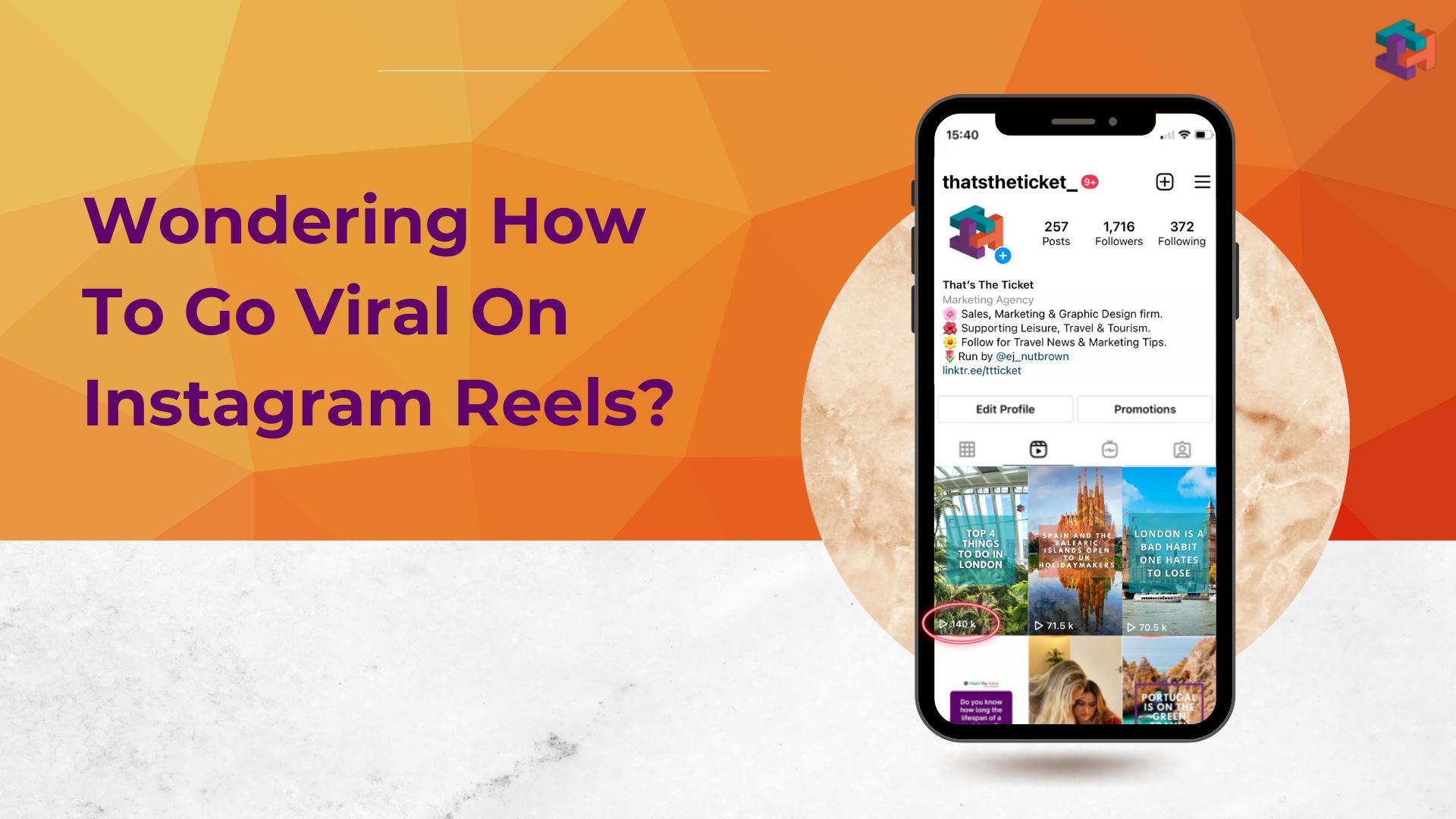 Wondering how to go viral on Instagram Reels?